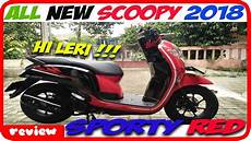 Skotlet Motor Scoopy 2018 by Chapter 45 My New Bike All New Scoopy 2018 Sporty