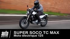 Moto 233 Lectrique 125 Soco Tc Max Essai Exclusif