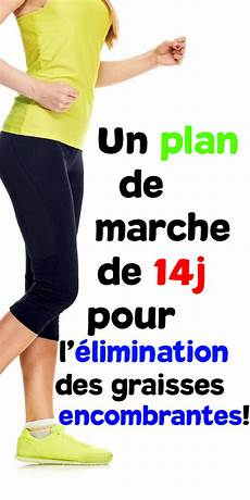 Un Plan De Marche De 14 Jours Pour L 233 Limination Des