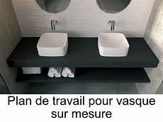 plan de travail pour salle de bain vasques plan vasque plan de travail sur mesure en r 233 sine