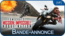 mission impossible rogue nation mission impossible rogue nation bande annonce 2 vf