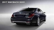 2017 Mercedes Maybach S600 2017 New Best Luxury Car