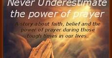 never underestimate the power of a praying woman quotes daveswordsofwisdom com never underestimate the power of prayer