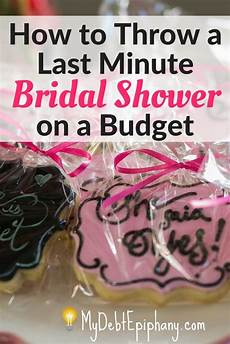 how to throw a bridal shower on a budget my debt epiphany