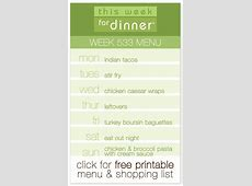This Week for Dinner This Week for Dinner   Weekly Meal