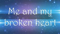 And Me Malvorlagen Lyrics Me And My Broken Lyrics Rixton