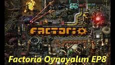 factorio evolution time factor factorio oynayalım lets play factorio ep8 experimental 0 18 35 youtube