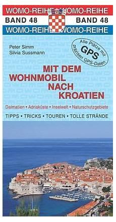 Mit Dem Wohnmobil Nach Kroatien - mit dem wohnmobil nach kroatien simm