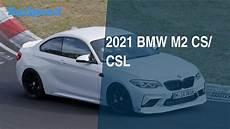 2021 bmw m2 cs csl youtube