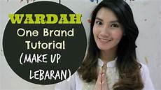 Wardah One Brand Tutorial Make Up Lebaran 2016