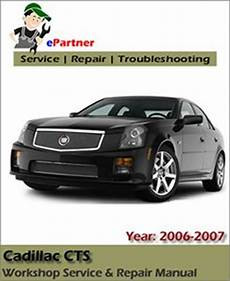 free car repair manuals 2006 cadillac cts v interior lighting cadillac cts service repair manual 2006 2007 automotive service repair manual