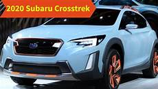 subaru crosstrek 2020 2020 subaru crosstrek redesign release date price