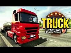 truck simulator 2018 europe android gameplay fhd