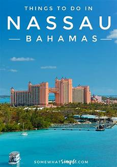 nassau bahamas things to do and things to see somewhat simple