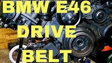 Bmw E46 Engine Drive Belt Diagram by Serpentine Drive Belt Removal In Bmw E46 M52tu M54 Engine