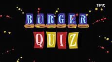 Burger Quiz G 233 N 233 Rique Saison 2 2018 Tmc
