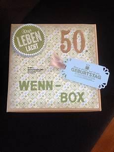 geschenke zum 50 wenn box zum 50 geburtstag geschenk ideen geburtstag