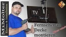 Tv Unter Decke Montieren So Geht S M1molter