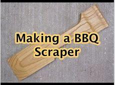 Making a BBQ Grill Scraper   YouTube in 2019   Diy grill