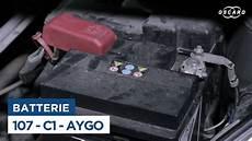 Changer La Batterie Sur Peugeot 107 Citro 235 N C1 Toyota