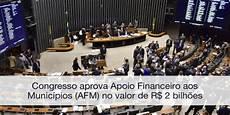 aprovado pelo congresso o apoio financeiro aos munic 237 pios