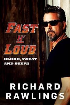 Fast N Loud The Book By Richard Rawlings Gas Monkey Garage