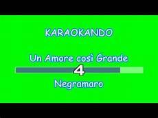 un cosi grande testo karaoke italiano un cos 236 grande negramaro