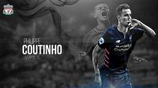 liverpool barcelona wallpaper philippe coutinho prince liverpool fc 2016