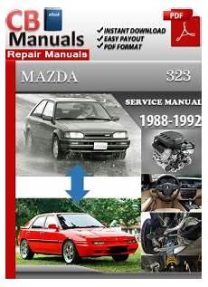car service manuals pdf 1992 mazda 323 instrument cluster mazda 323 1988 1992 service manual free download service repair manuals