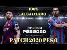 pes 6 parche 2020 mediafire como baixar e instalar pes 6 patch 2020 para pc fraco youtube