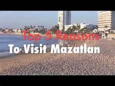 mazatlan top 5 reasons to visit mazatlan mexico youtube