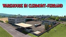 volvo clermont ferrand warehouse in clermont ferrand fr 1 35 x ets2 mods
