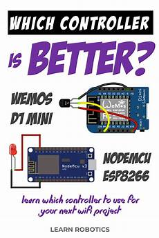 which controller should i use wemos d1 or nodemcu learn robotics arduino hobby
