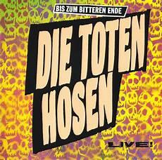Toten Hosen Album - bis zum bitteren ende album