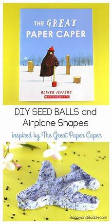 the great paper caper worksheets 15669 make seed balls from recycled paper science activities for storybook science seed balls