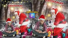 merry christmas photo editing picsart tutorial 2020 merry photo editing picsart new youtube