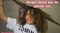 masque naturel pour les cheveux secs