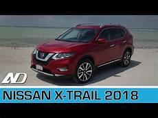 X Trail 2018 191 Qu 233 Cambi 243 Primer Vistazo En