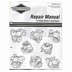 briggs stratton reparaturanleitung briggs stratton repair manual for single cylinder 4