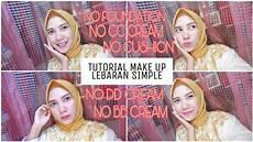 Tutorial Make Up Lebaran Simple Untuk Remaja No
