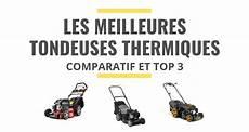 Les Meilleures Tondeuses 224 Gazon Thermiques Comparatif