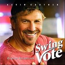 swing vote swing vote soundtrack details soundtrackcollector