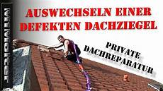 dachziegel verlegen anleitung auswechseln einer defekten dachziegel privat