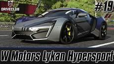 Driveclub Episode 19 W Motors Lykan Hypersport Test
