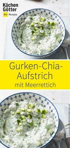 veganer gurken chia aufstrich mit meerrettich rezept