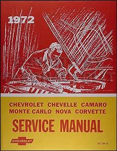 auto repair manual free download 1972 chevrolet camaro security system 1972 chevy repair shop manual reprint impala caprice chevelle el camino nova camaro corvette