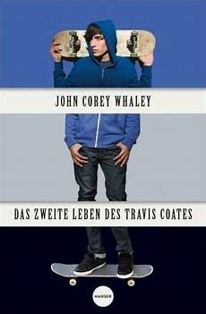 das zweite leben das zweite leben des travis coates corey whaley