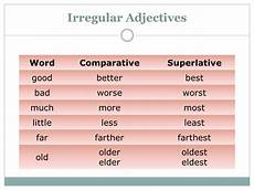 comparative and superlative adjectives and adverbs ppt video online download