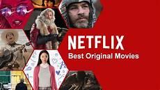 beste netflix filme best netflix original on netflix december 2018