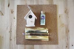 You Will Need A Few Simple Supplies For The Birdhouse